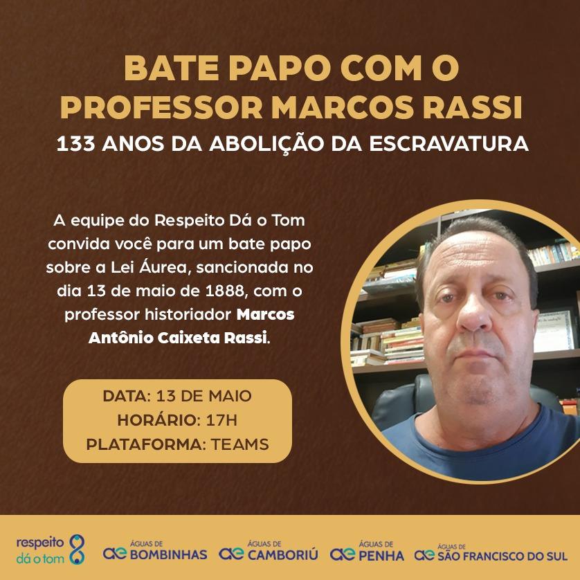 "Águas de Camboriú promove a palestra ""Revisitando a Lei Áurea de 13 de maio de 1888: História e realidade"""